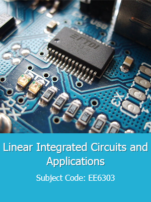 Linear Integrated Circuits-Important questions (EC6404)
